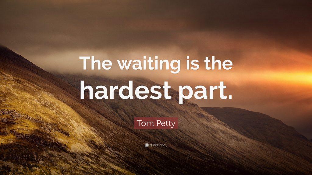 الانتظار هو الجزء الأصعب